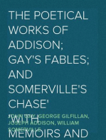 The Poetical Works of Addison; Gay's Fables; and Somerville's Chase With Memoirs and Critical Dissertations, by the Rev. George Gilfillan