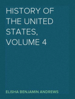 History of the United States, Volume 4