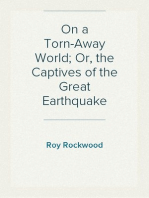 On a Torn-Away World; Or, the Captives of the Great Earthquake