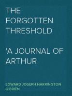 The Forgotten Threshold A Journal of Arthur Middleton