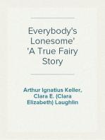 Everybody's Lonesome A True Fairy Story