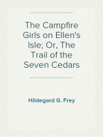The Campfire Girls on Ellen's Isle; Or, The Trail of the Seven Cedars