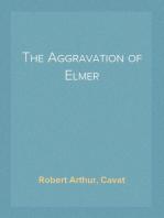 The Aggravation of Elmer