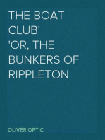 The Boat Club or, The Bunkers of Rippleton