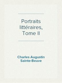 Portraits littéraires, Tome II
