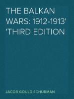 The Balkan Wars: 1912-1913 Third Edition