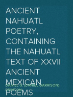 Ancient Nahuatl Poetry, Containing the Nahuatl Text of XXVII Ancient Mexican Poems Brinton's Library of Aboriginal American Literature Number VII.