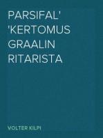 Parsifal Kertomus Graalin ritarista