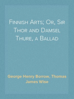 Finnish Arts; Or, Sir Thor and Damsel Thure, a Ballad