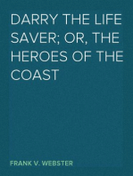 Darry the Life Saver; Or, The Heroes of the Coast