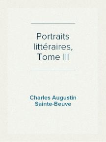 Portraits littéraires, Tome III