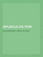 Opúsculos por Alexandre Herculano - Tomo 03
