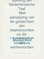 Woordenlijst voor de spelling der Nederlandsche Taal Met aanwijzing van de geslachten der naamwoorden en de vervoeging der werkwoorden