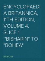 "Encyclopaedia Britannica, 11th Edition, Volume 4, Slice 1 ""Bisharin"" to ""Bohea"""