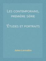 Les contemporains, première série Études et portraits littéraires