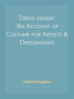 Dress design An Account of Costume for Artists & Dressmakers