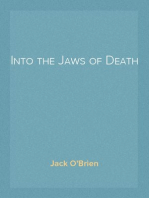 Into the Jaws of Death