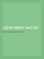 John Ames, Native Commissioner