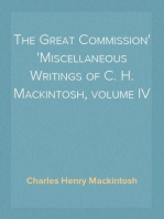 The Great Commission Miscellaneous Writings of C. H. Mackintosh, volume IV