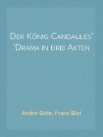 Der König Candaules Drama in drei Akten
