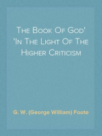 The Book Of God In The Light Of The Higher Criticism
