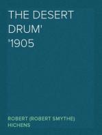 The Desert Drum 1905