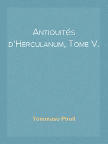 Antiquités d'Herculanum, Tome V. Bronzes