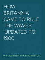 How Britannia Came to Rule the Waves Updated to 1900