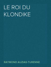 Le roi du Klondike