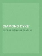Diamond Dyke The Lone Farm on the Veldt - Story of South African Adventure