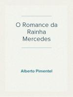 O Romance da Rainha Mercedes