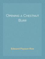 Opening a Chestnut Burr