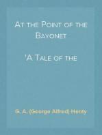 At the Point of the Bayonet A Tale of the Mahratta War