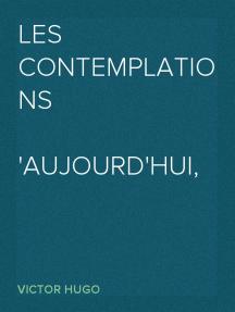 Les contemplations Aujourd'hui, 1843-1856