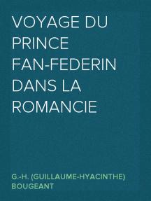 Voyage du Prince Fan-Federin dans la romancie