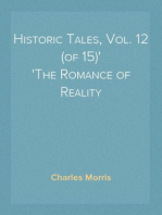 Historic Tales, Vol. 12 (of 15) The Romance of Reality