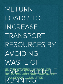 'Return Loads' to Increase Transport Resources by Avoiding Waste of Empty Vehicle Running.