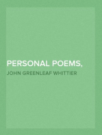 Personal Poems, Complete Volume IV of The Works of John Greenleaf Whittier