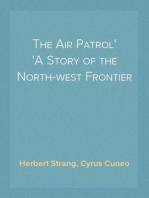The Air Patrol A Story of the North-west Frontier