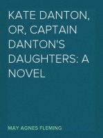 Kate Danton, or, Captain Danton's Daughters