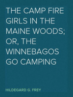 The Camp Fire Girls in the Maine Woods; Or, The Winnebagos Go Camping