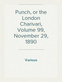 Punch, or the London Charivari, Volume 99, November 29, 1890