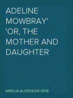 Adeline Mowbray or, The Mother and Daughter