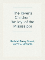 The River's Children An Idyl of the Mississippi