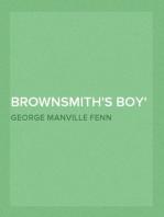 Brownsmith's Boy A Romance in a Garden