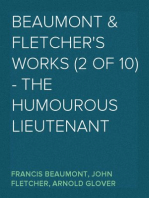 Beaumont & Fletcher's Works (2 of 10) - the Humourous Lieutenant