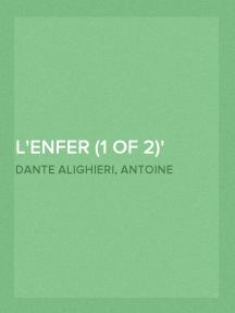 L'enfer (1 of 2) La Divine Comédie - Traduit par Rivarol