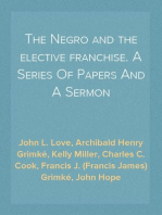 The Negro and the elective franchise. A Series Of Papers And A Sermon