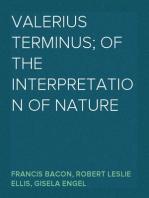 Valerius Terminus; of the interpretation of nature