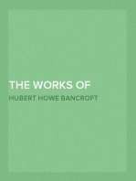 The Works of Hubert Howe Bancroft, Volume 3 The Native Races, Volume 3, Myths and Languages